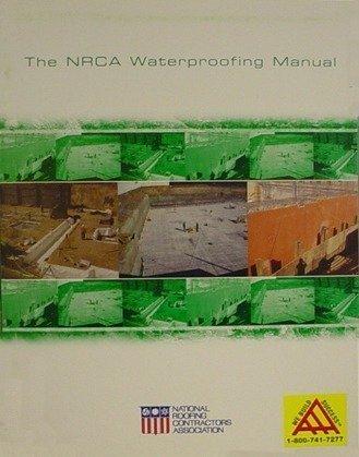 Nrca Roofing Manual Waterproofing Manual 2014 Aaa