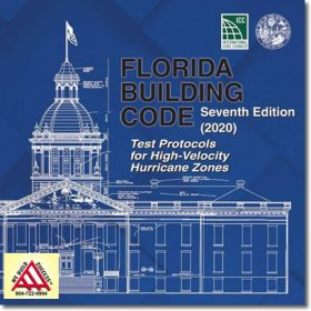 2020 Florida Building Code Test Protocols for High-Velocity Hurricane Zones